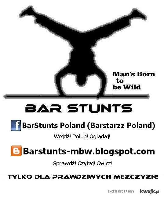 BarStunts sport dla prawdziwych mężczy