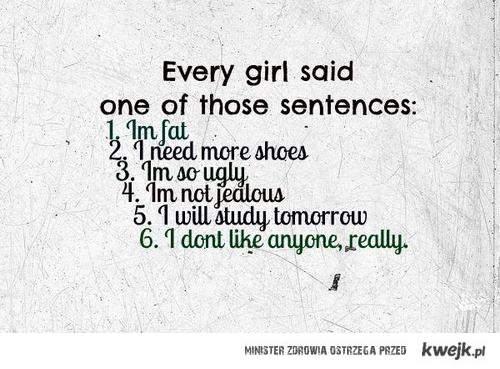 słowa,które każda dziewczyna choć raz rzekła