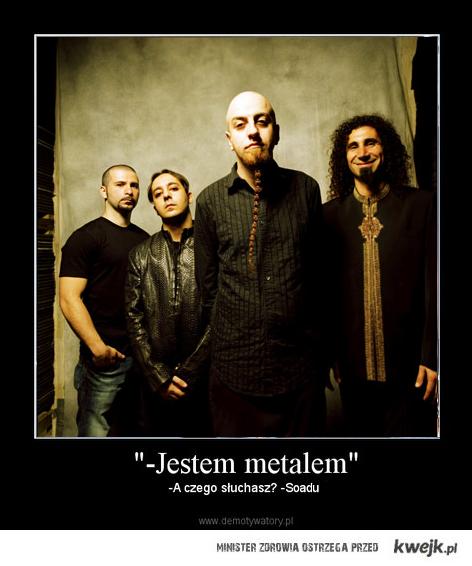 Co wy wiecie o metalu...