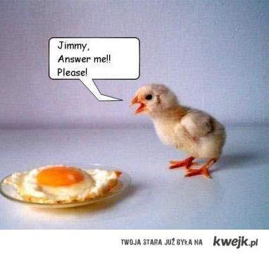 Jimmy!