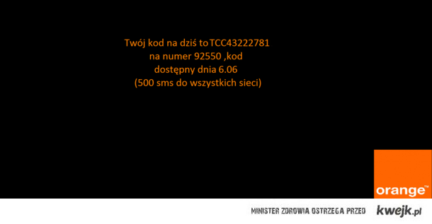 Kod Orange dnia 6.06 (500sms)
