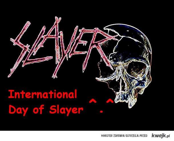 Międzynarodowy Dzień Slayera