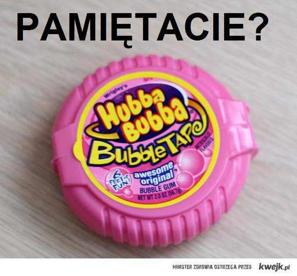 Hubba Bubba pamiętacie?