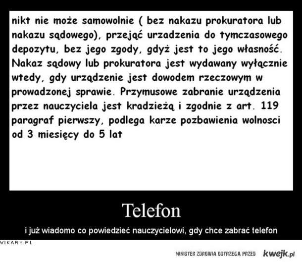 Telefon-TO TWOJA WŁASNOŚĆ :>