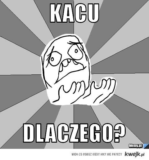 kac :(