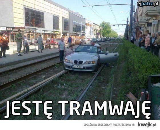 jestę tramwaję