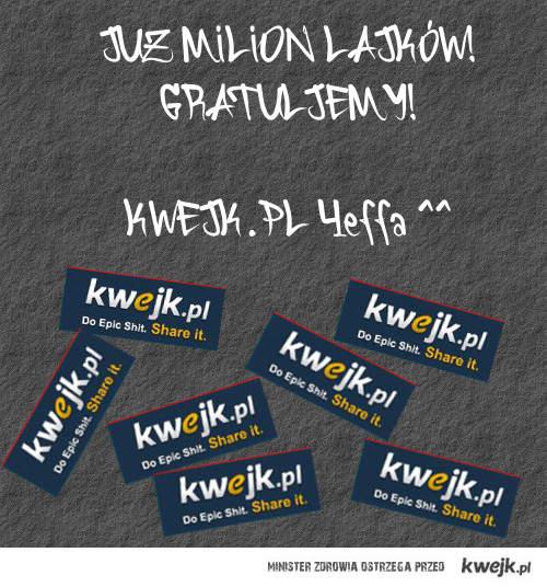 1000000 Lajków Kwejku!