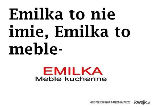 Emilka to nie imię..