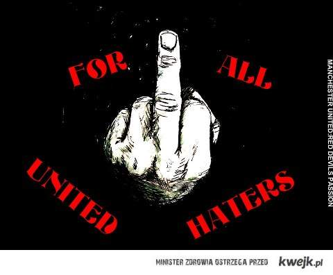 For All United Haters!!