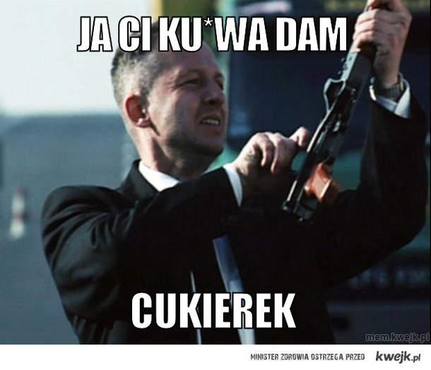 Ja Ci ku*wa Dam