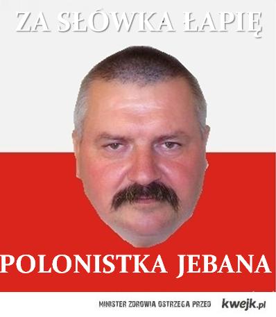 Polonistka jebana :)