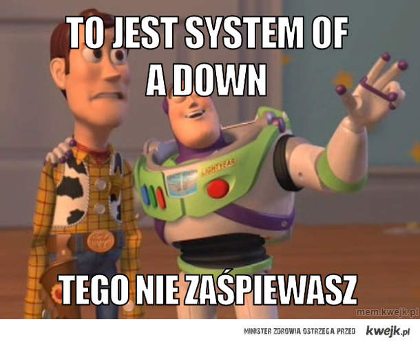 To jest System of a Down