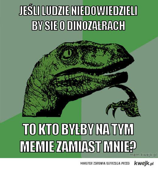 Jeśli ludzie niedowiedzieli by sie o dinozałrach