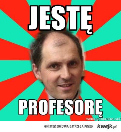 jestę profesorę