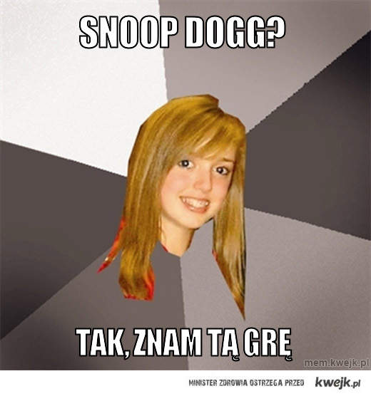 Snoop Dogg?