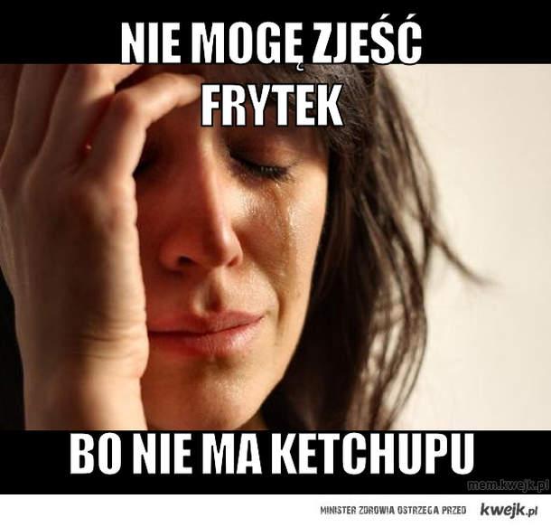 Nie mogę zjeść frytek