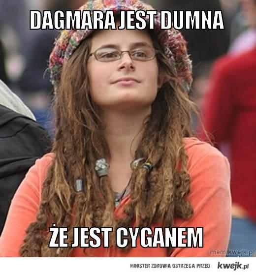 Dagmara jest dumna