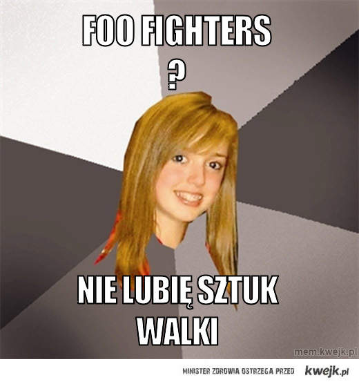 Foo Fighters ?
