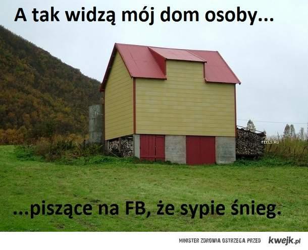 mój dom według facebookowiczów...