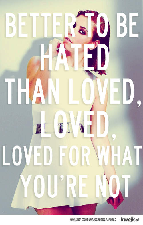 Hated & Loved