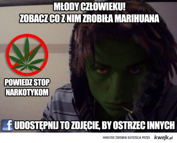 Marihuana do żył!