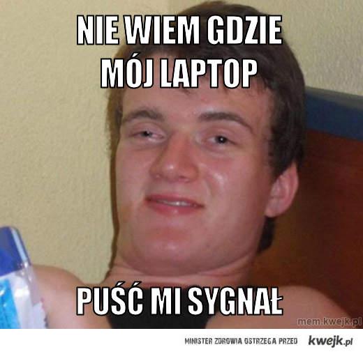 Nie wiem gdzie mój laptop
