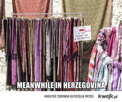 Meanwile in Herzegovina