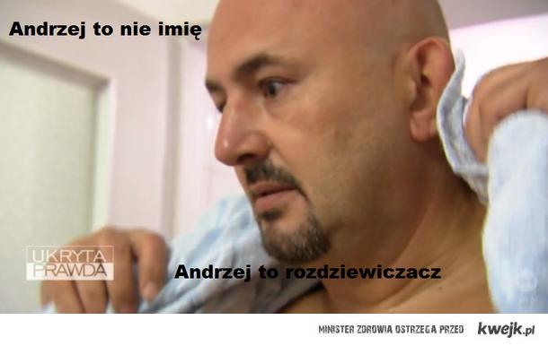 Andrzej to nie imię...