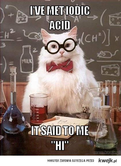 i've met iodic acid