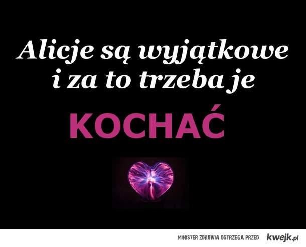 Alicje ♥