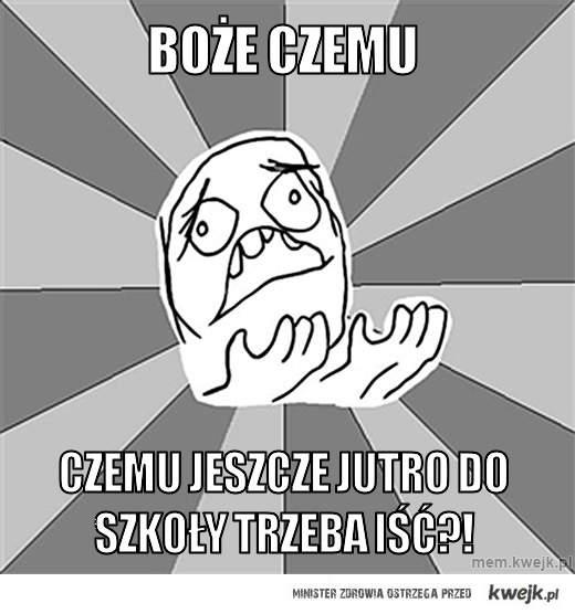 Czeeemuuu?
