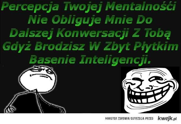 Jak Powiedzieć Inteligentnie Że Ktoś Jest Poprostu Głupi ^_^