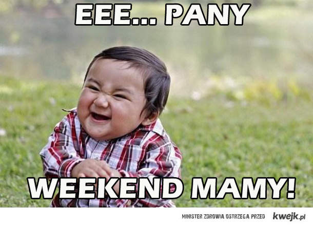 eee... Pany Weekend Mamy