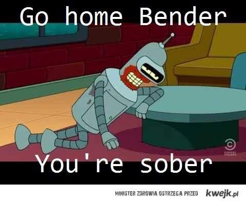 jesteś trzeźwy, bender
