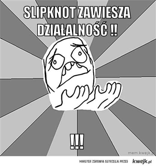 Slipknot zawiesza działalność !!
