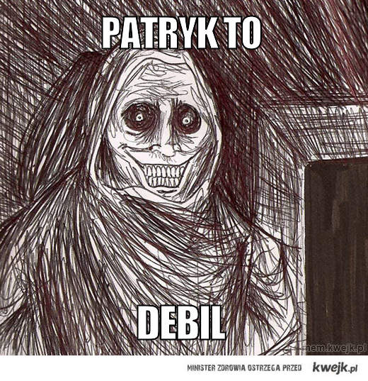 patryk to