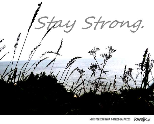 stay_strong