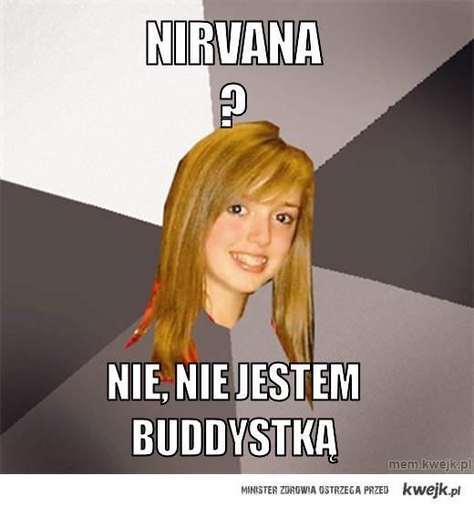 Nirvana ?