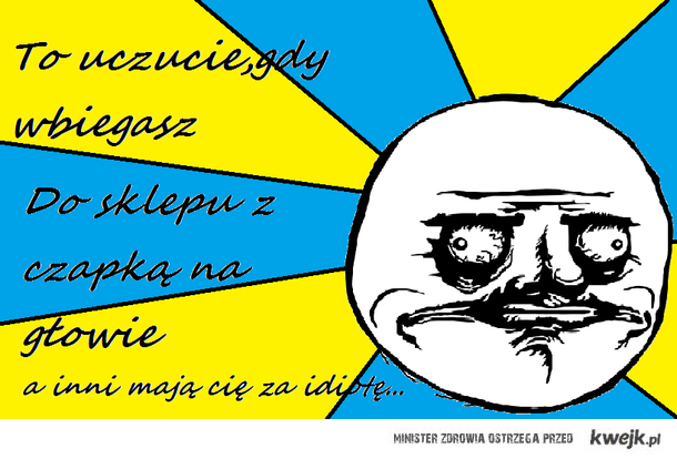 To uczucie...