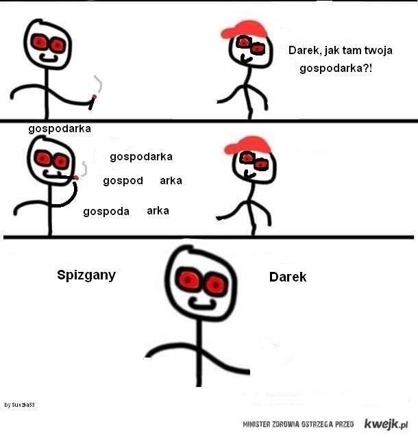 Spizgany Darek !!!