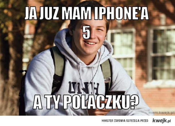 JA JUZ MAM IPHONE'a 5