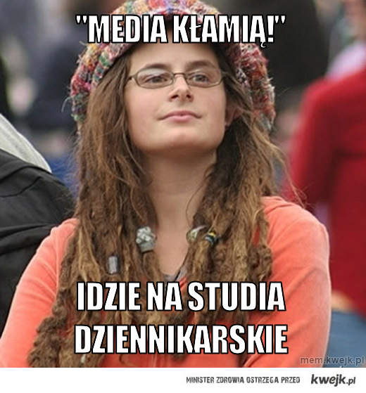 """""""Media kłamią!"""""""