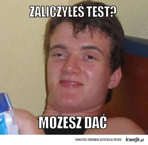 Zaliczyłeś test?