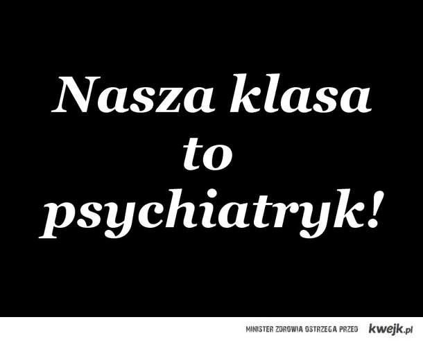 Psychiatryk.