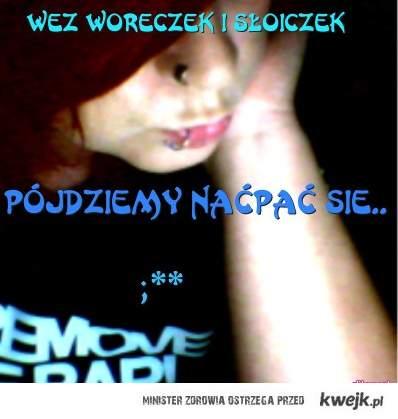 Wez woreczek ..