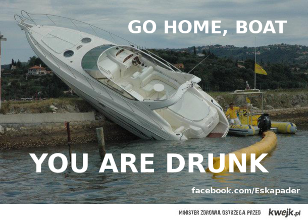 Go home, boat