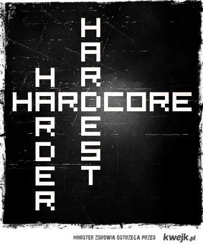 HarderHardestHardcore