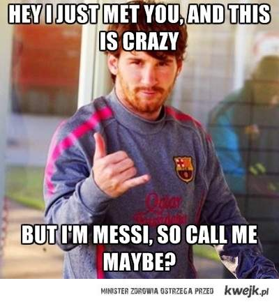 Messi Call Me Maybe