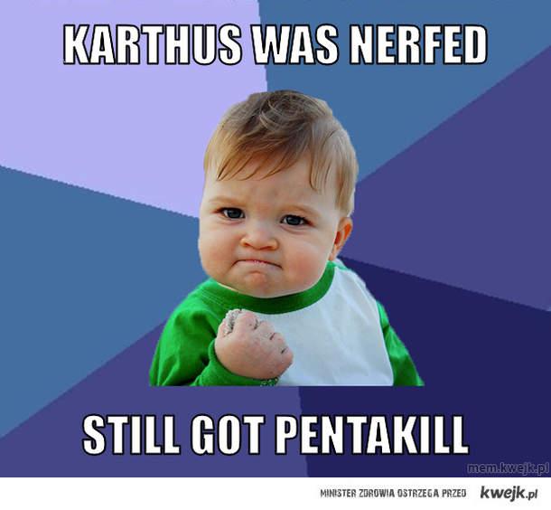Karthus was nerfed