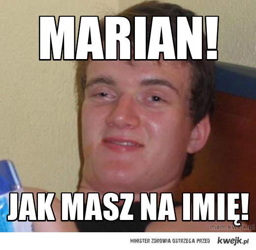 Marian!